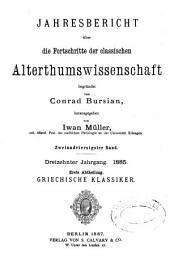 Jahresbericht über die Fortschritte der klassischen Altertumswissenschaft: Band 13;Bände 42-43