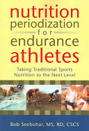 Nutrition Periodization for Endurance Athletes