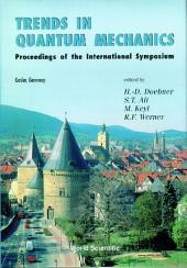 Trends In Quantum Mechanics - Proceedings Of The International Symposium