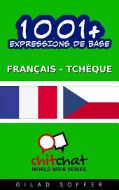 1001+ Expressions de Base Français - Tchèque