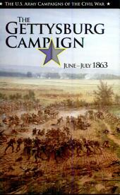 The Gettysburg Campaign: June--July 1863