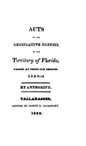 Acts of the Legislative Council of the Territory of Florida, passed at their 6th session, 1827-8