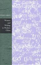 Women and Writing in Modern China PDF