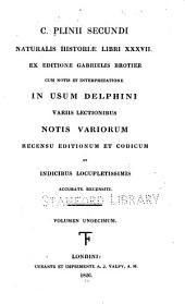 C. Plinii Secundi Naturalis historiae libri XXXVII: Volume 11