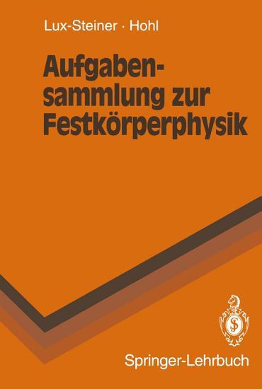 Aufgabensammlung zur Festk  rperphysik PDF