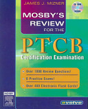 Mosby s Review for the PTCB Certification Examination