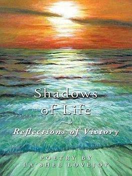 Shadows of Life   Reflections of Victory PDF