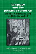 Language and the Politics of Emotion