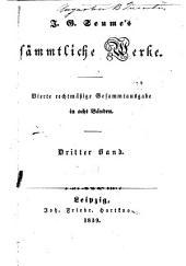 J.G. Seume's sämmtliche Werke: Bände 3-4