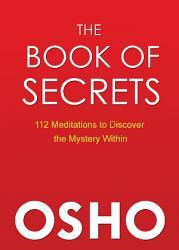 The Book Of Secrets Book PDF