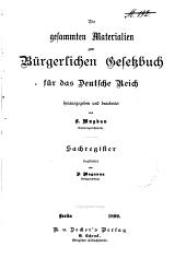 Die gesammten Materialien zum Bürgerlichen Gesetzbuch für das Deutsche Reich: Band 6