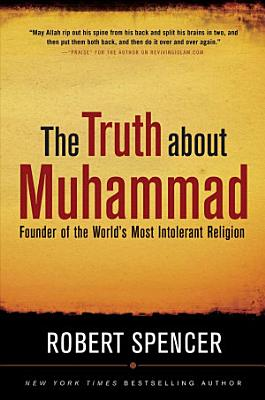 The Truth About Muhammad PDF