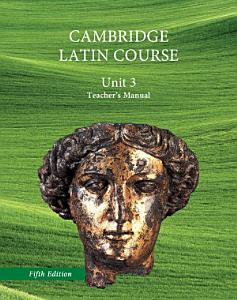 North American Cambridge Latin Course Unit 3 Teacher s Manual Book