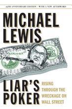 Liar s Poker  25th Anniversary Edition   Rising Through the Wreckage on Wall Street  25th Anniversary Edition  PDF