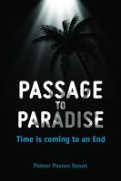 Passage to Paradise  Time is coming to an End PDF