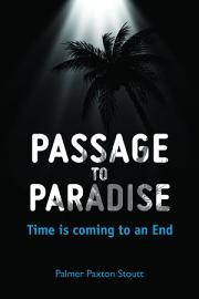 Passage To Paradise Time Is Coming To An End