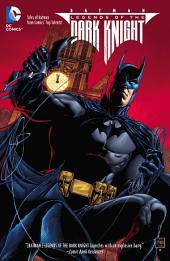 Batman: Legends of the Dark Knight Vol. 1: Issues 1-5