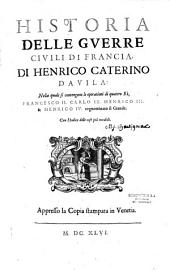 Historia delle guerre civili di Francia... di Henrico-Caterino Davila