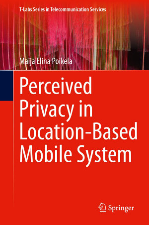 Perceived Privacy in Location Based Mobile System