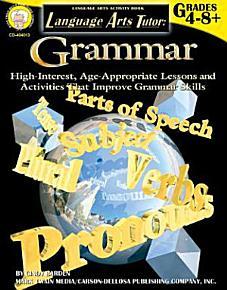 Language Arts Tutor  Grammar  Grades 4   12 PDF