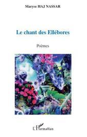 Le chant des Ellébores: Poèmes