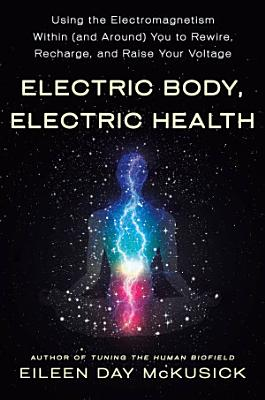 Electric Body  Electric Health
