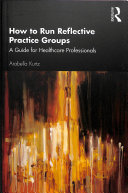 How to Run Reflective Practice Groups PDF