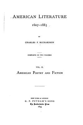 American Literature  1607 1885  American poetry and fiction PDF