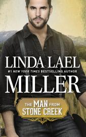 The Man from Stone Creek: An 1900s Western Romance