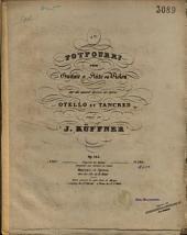 4me Potpourri pour guitare et flûte ou violon: sur des motifs favoris des opéras Otello et Tancred : Op. 104