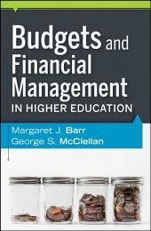 Budgets and Financial Management in Higher Education: Edition 2