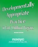 Developmentally Appropriate Practice in Early Childhood Programs