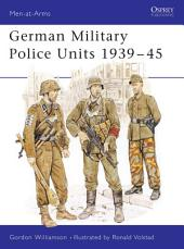 German Military Police Units 1939–45
