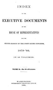House Documents, Otherwise Publ. as Executive Documents: 13th Congress, 2d Session-49th Congress, 1st Session, Volume 24