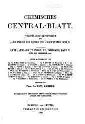 Chemisches Zentralblatt: Vollständiges Repertorium für alle Zweige der Reinen und angewandten Chemie, Band 66,Ausgaben 1-26