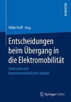 Entscheidungen beim   bergang in die Elektromobilit  t PDF