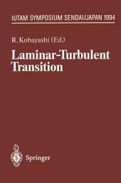 Laminar-Turbulent Transition: IUTAM Symposium, Sendai/Japan, September 5 – 9, 1994