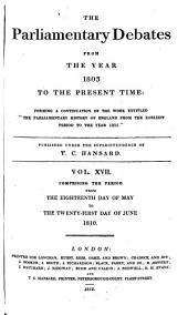 Parliamentary Debates: Official Report : ... Session of the ... Parliament of the United Kingdom of Great Britain and Ireland, Volume 17