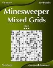Minesweeper Mixed Grids - Hard - Volume 9 - 159 Logic Puzzles
