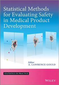 Statistical Methods for Evaluating Safety in Medical Product Development PDF