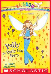 Party Fairies #5: Polly the Party Fun Fairy