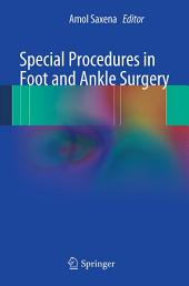 Special Procedures in Foot and Ankle Surgery