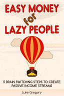 Easy Money For Lazy People Book PDF