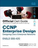 CCNP Enterprise Design ENSLD 300 420 Official Cert Guide PDF