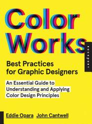 Best Practices For Graphic Designers Color Works Book PDF