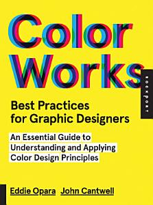 Best Practices for Graphic Designers  Color Works PDF