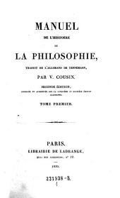 Manuel de l'histoire de la philosophie: Volume1