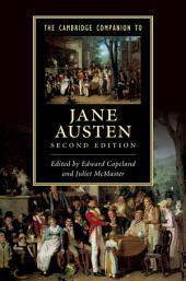 The Cambridge Companion to Jane Austen: Edition 2