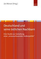 Deutschland und seine   stlichen Nachbarn PDF