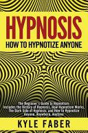 Hypnosis   How to Hypnotize Anyone PDF